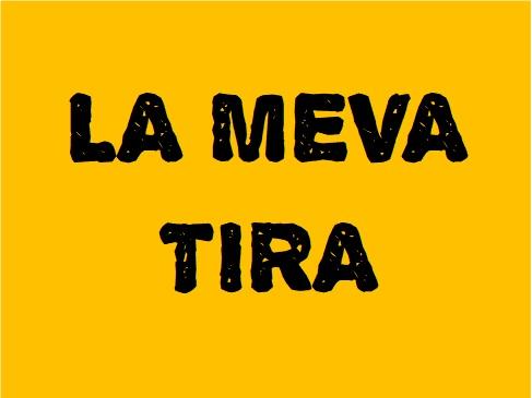 LA MEVA TIRA